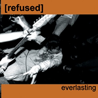 refused everlasting