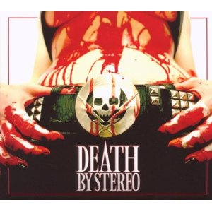 Death By Stereo – Death Is My Only Friend (2011)
